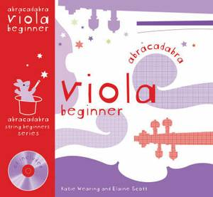 Abracadabra Strings Beginners,Abracadabra: Abracadabra Viola Beginner (Pupil's book + CD)