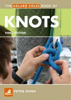 The Adlard Coles Book of Knots