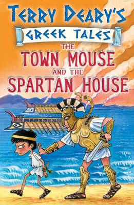The Town Mouse and the Spartan House: Bk. 3