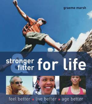 Stronger and Fitter for Life