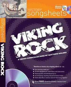 Songsheets - Viking Rock: A cross-curricular song by Matthew Holmes