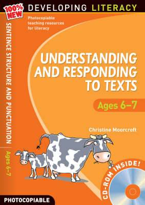 Understanding and Responding to Texts: For Ages 6-7