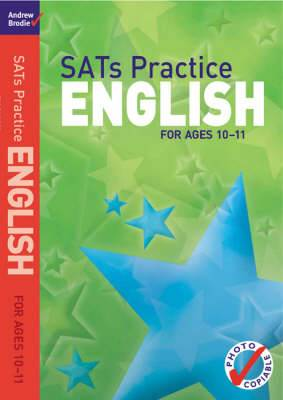SATs Practice English: For Ages 10-11