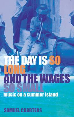 The Day is So Long and the Wages So Small: Music on a Summer Island
