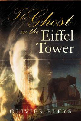 The Ghost in the Eiffel Tower