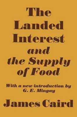 Landed Interest and the Supply of Food