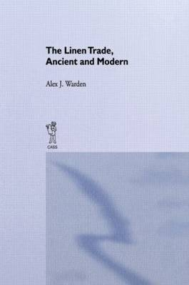 The Linen Trade: Ancient and Modern