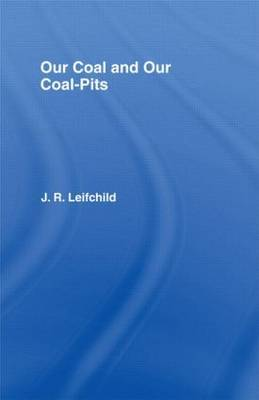 Our Coal and Coal-Pits