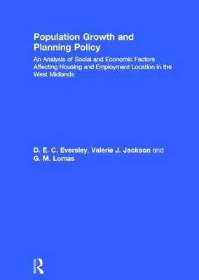 Population Growth and Planning Policy: Housing and Employment Location in the West Midlands