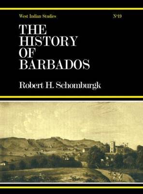 The History of Barbados: From the First Discovery of the Island, in the Year 1605, Till the Accession