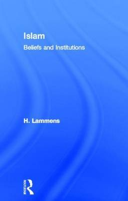 Islam: Beliefs and Institutions