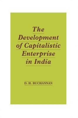 Development of Capitalistic Enterprise in India