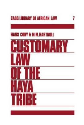 Customary Law of the Haya Tribe, Tanganyika Territory