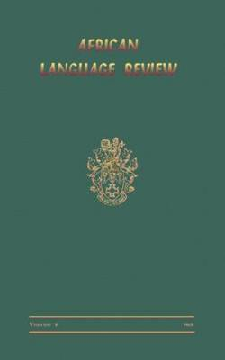 African Language Review: v. 8