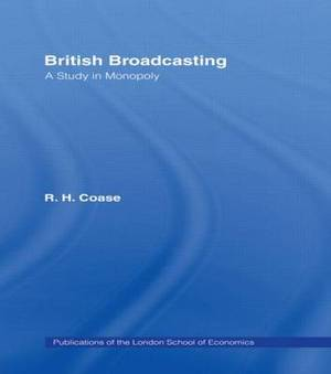 British Broadcasting: A Study in Monopoly