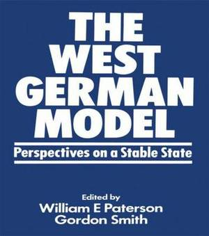 The West German Model: Perspectives on a Stable State