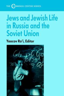 Jews and Jewish Life in Russia and the Soviet Union