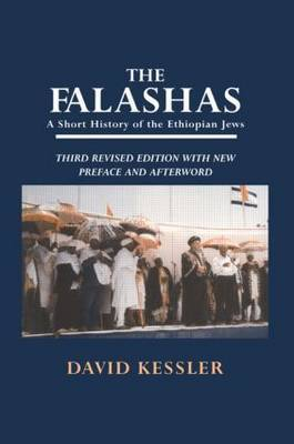 The Falashas: A Short History of the Jews of Ethiopia