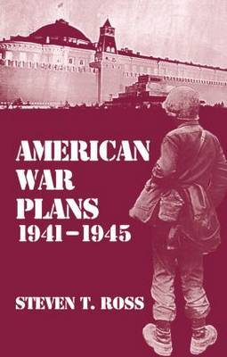 American War Plans, 1941-1945: The Test of Battle: 1941-45: The Test of Battle