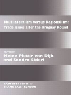 Multilateralism Versus Regionalism: Trade Issues After the Uruguay Round