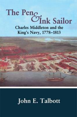 The Pen and Ink Sailor: Charles Middleton and the King's Navy, 1778-1813