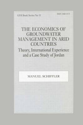The Economics of Groundwater Management in Arid Countries: Theory, International Experience and a Case Study of Jordan