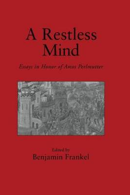 Restless Mind: Essays in Honor of Amos Perlmutter