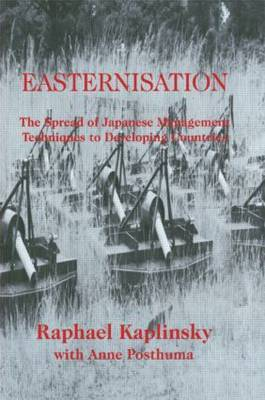 Easternization: The Spread of Japanese Management Techniques to Developing Countries