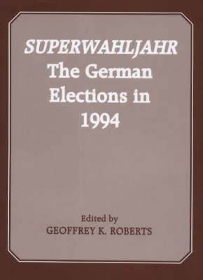 Superwahljahr: The German Elections in 1994