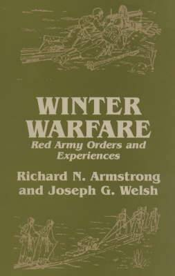 Winter Warfare: Red Army Orders and Experiences
