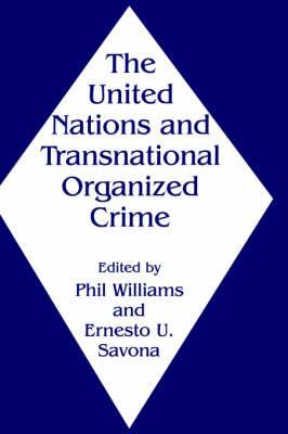 United Nations and Transnational Organized Crime
