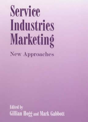 Service Industries Marketing: New Approaches