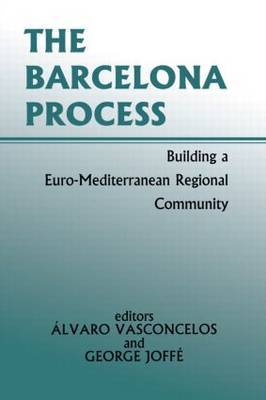 The Barcelona Process: Building a Euro-Mediterranean Regional Community