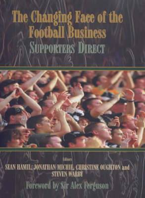 The Changing Face of the Football Business: Supporters Direct