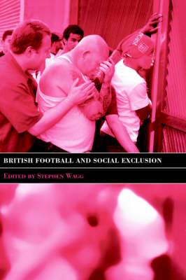 British Football and Social Exclusion