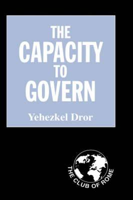 Capacity to Govern: A Report to the Club of Rome