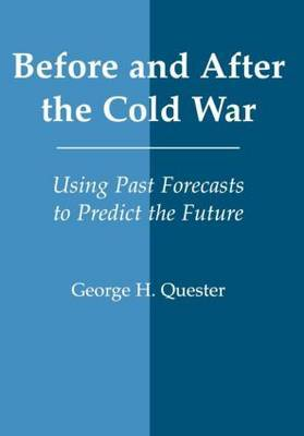 Before and After the Cold War: Using Past Forecasts to Predict the Future
