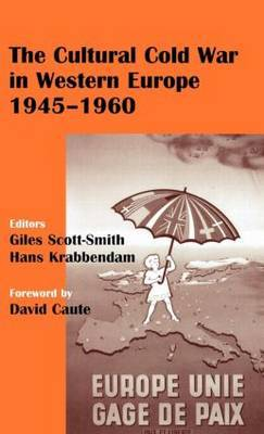 The Cultural Cold War in Western Europe, 1945 - 1960