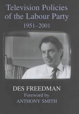 Television Policies of the Labour Party, 1951-2001