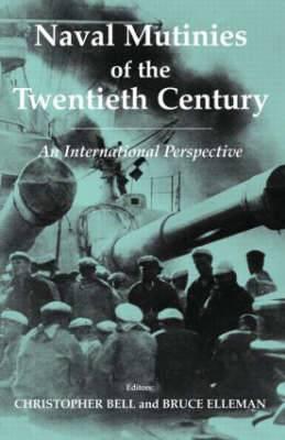 Naval Mutinies of the Twentieth Century: An International Perspective