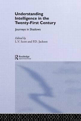 Understanding Intelligence in the Twenty-First Century: Journeys in Shadows