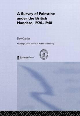 The Survey of Palestine Under the British Mandate, 1920-1948