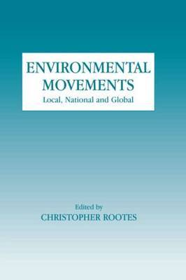 Environmental Movements: Local, National and Global