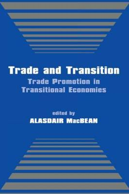 Trade and Transition: Trade Promotion in Transitional Economies