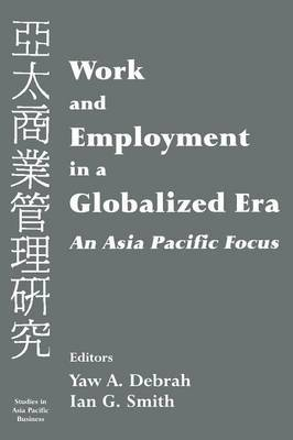 Work and Employment in a Globalized Era: An Asia-Pacific Focus