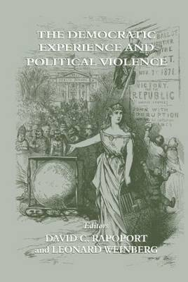 The Democratic Experience and Political Violence
