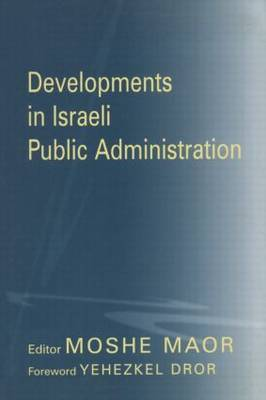 Developments in Israeli Public Administration