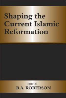 Shaping of Current Islamic Reformation
