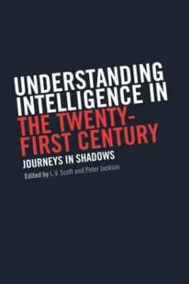 Journeys in Shadows: Understanding Intelligence in the Twenty-First Century