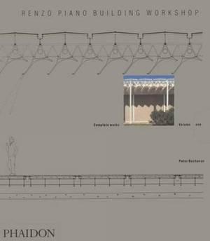 Renzo Piano Building Workshop; Complete Works: Volume 1